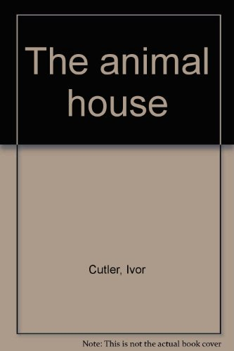9780688321109: The animal house