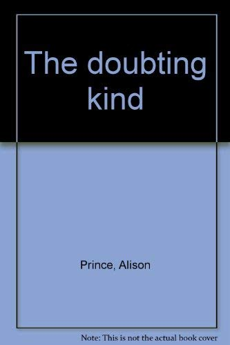 9780688321260: The doubting kind