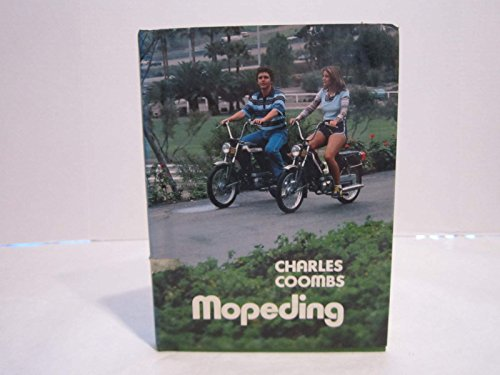 Mopeding: Coombs, Charles