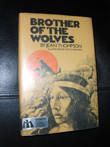 Brother of the Wolves: Jean Thompson