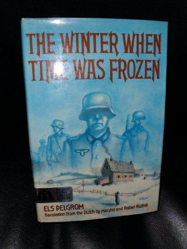 9780688322472: Winter When Time Was Frozen