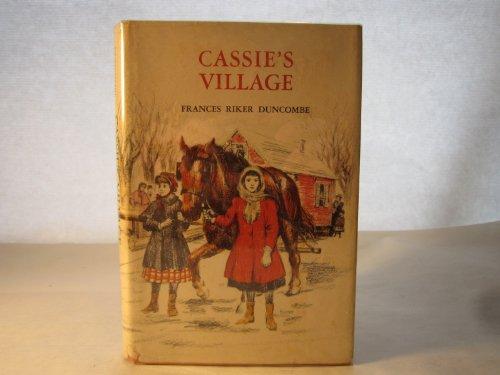 9780688411817: Cassie's Village