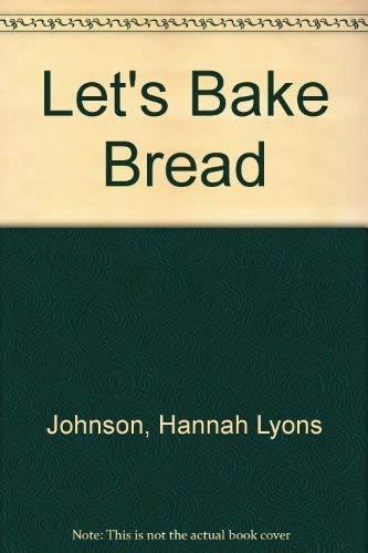 9780688412975: Let's Bake Bread