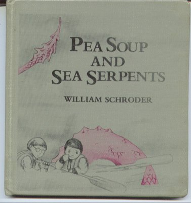 9780688417857: Pea Soup and Sea Serpents