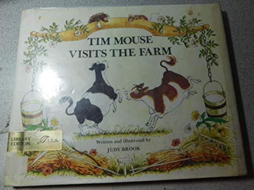 9780688417963: Tim Mouse visits the farm