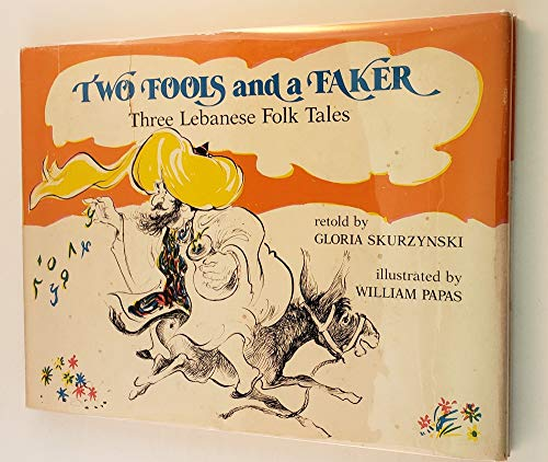 9780688418069: Two Fools and a Faker: Three Lebanese Folk Tales