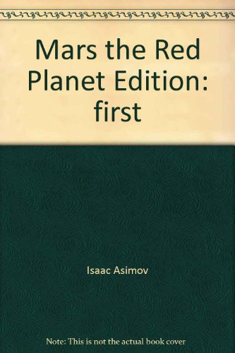 Mars, The Red Planet: Asimov, Isaac