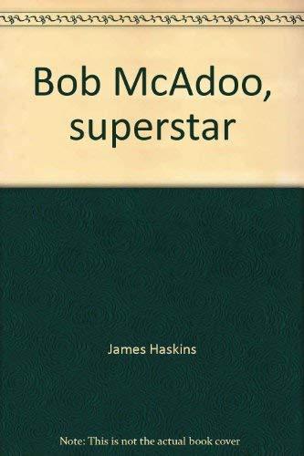 9780688418168: Bob McAdoo, superstar