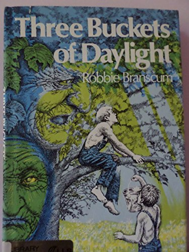 Three Buckets of Daylight (0688418376) by Branscum, Robbie; Davis, Allen