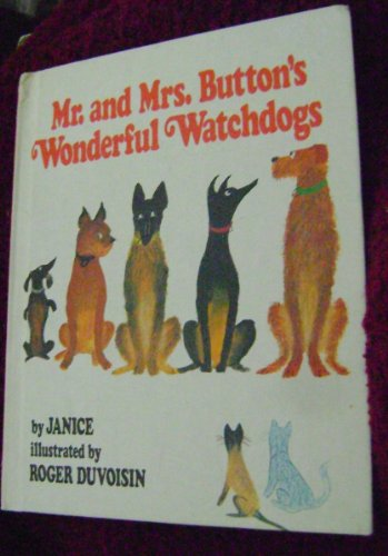9780688418489: Mr. and Mrs. Button's Wonderful Watchdogs
