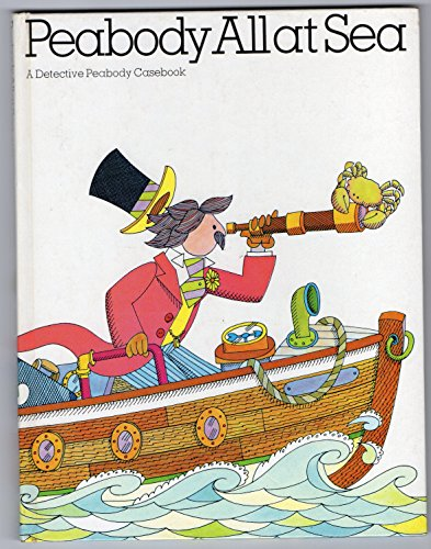 9780688418625: Peabody all at sea