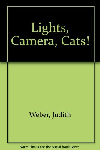 9780688418670: Lights, Camera, Cats!