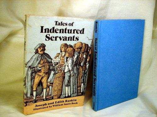 9780688418717: Tales of Indentured Servants