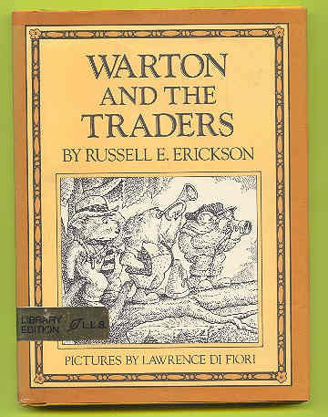 9780688418861: Warton and the Traders