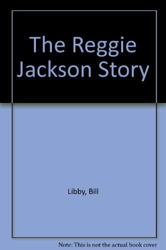 The Reggie Jackson Story: Libby, Bill