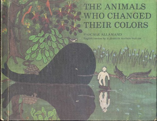 9780688419004: The Animals Who Changed Their Colors