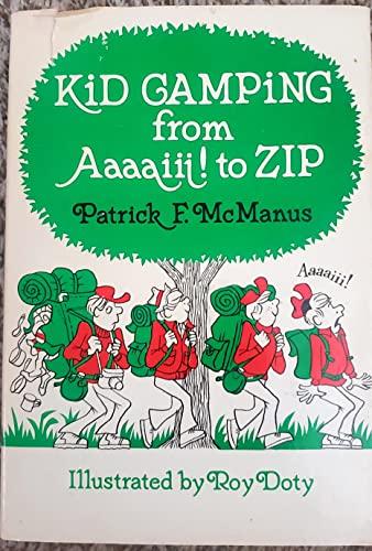 9780688419103: Kid Camping from Aaaaiii! to Zip