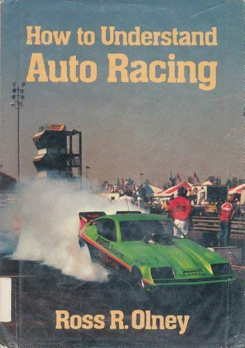 9780688419134: How to Understand Auto Racing