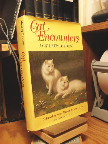 Cat Encounters: a Cat-Lover's Anthology: Manley, Seon; Lewis, Gogo (editors)