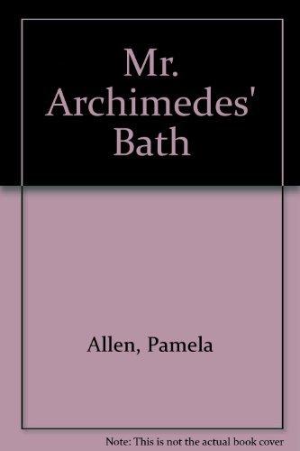 9780688419196: Mr. Archimedes' Bath