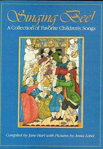 Singing Bee!: Jane Hart; Illustrator-Anita