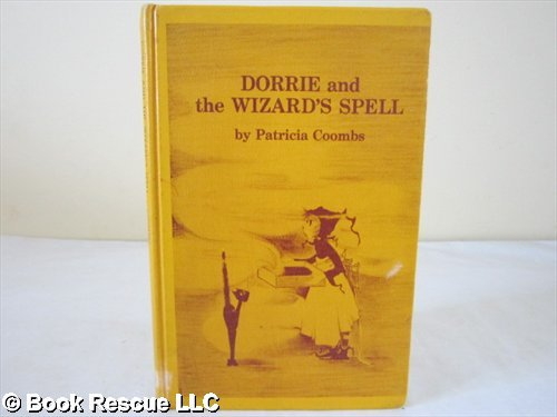 Dorrie and the Wizard's Spell: Coombs, Patricia