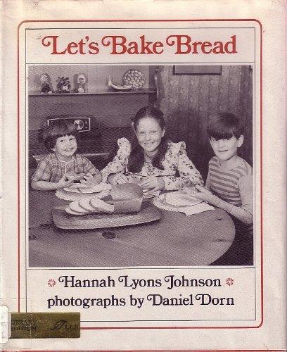 Let's Bake Bread: Johnson, Hannah Lyons