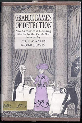 9780688515515: Grande dames of detection;: Two centuries of sleuthing stories by the gentle sex