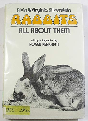 9780688515645: Rabbits: all about them