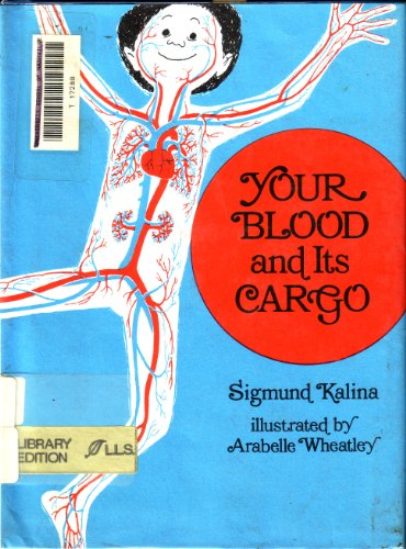 9780688515669: Your Blood and Its Cargo.
