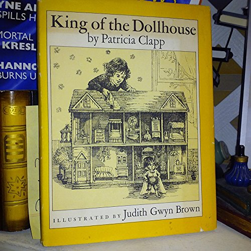 King of the Dollhouse: Patricia Clapp