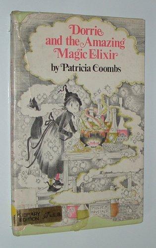 9780688516406: Dorrie and the Amazing Magic Elixir