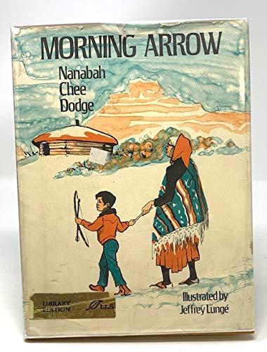 9780688516871: Morning Arrow