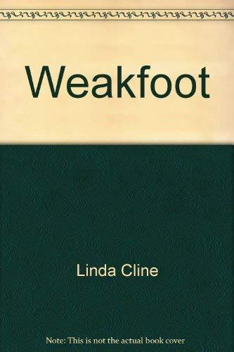 Weakfoot: Cline, Linda