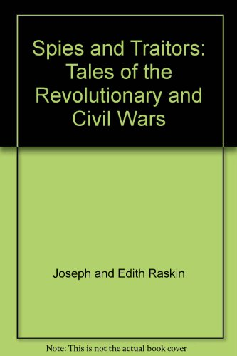 9780688517304: Spies and Traitors: Tales of the Revolutionary and Civil Wars