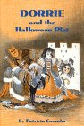 Dorrie and the Halloween Plot: Patricia Coombs