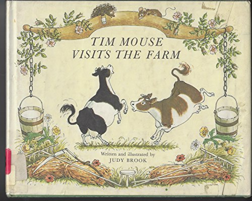 9780688517960: Tim Mouse visits the farm