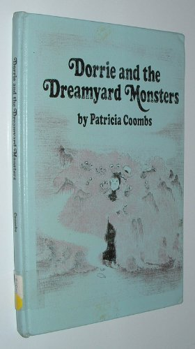 9780688518073: Dorrie and the Dreamyard Monsters