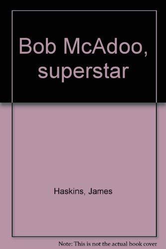 9780688518165: Bob McAdoo, superstar