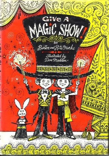 9780688518196: Give a Magic Show!