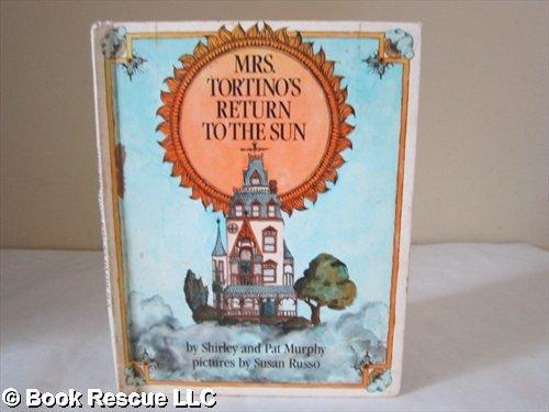 9780688519216: Mrs. Tortino's Return to the Sun