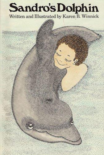 9780688519445: Sandro's dolphin
