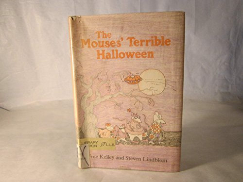 The Mouses' Terrible Halloween (0688519504) by Kelley, True