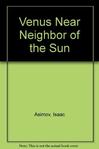 9780688519766: Venus Near Neighbor of the Sun