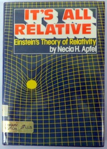 9780688519810: It's All Relative: Einstein's Theory of Relativity