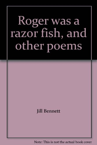 9780688519865: Roger was a razor fish, and other poems
