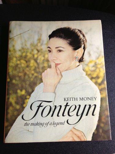 9780688611637: Fonteyn: The Making of a Legend