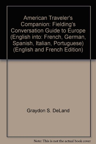 9780688611859: American Traveler's Companion: Fielding's Conversation Guide to Europe (English into: French, German, Spanish, Italian, Portuguese) (English and French Edition)
