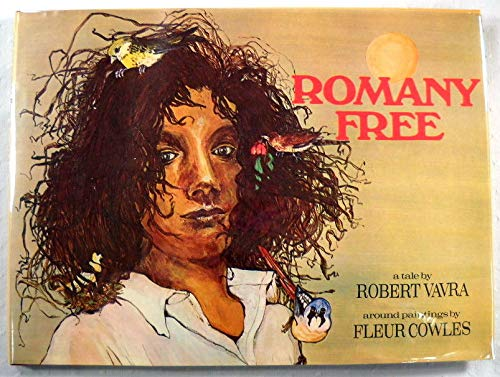 Romany Free (0688611931) by Vavra, Robert; Cowles, Fleur
