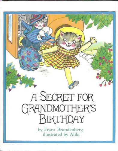 9780688800123: Weekly Reader Children's Book Club presents A secret for grandmother's birthday